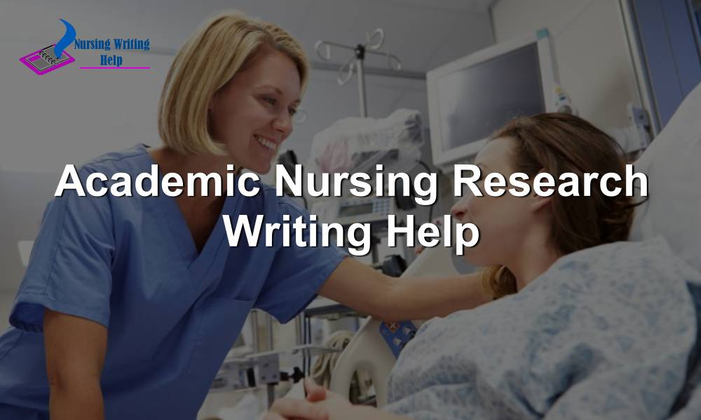 Academic Nursing Research Writing Help