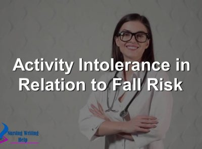 Activity Intolerance in Relation to Fall Risk