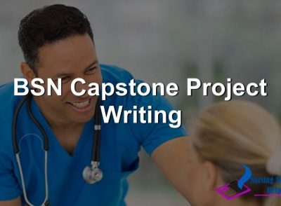 BSN Capstone Project Writing