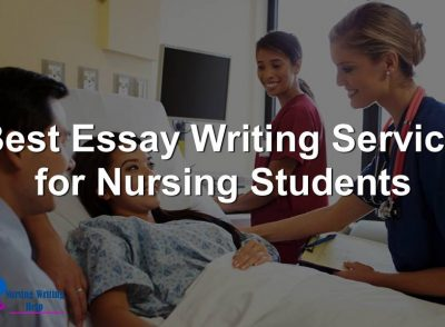 Best Essay Writing Service for Nursing Students