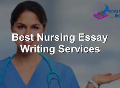 Best Nursing Essay Writing Services