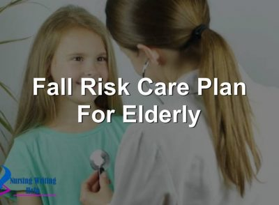 Fall Risk Care Plan For Elderly