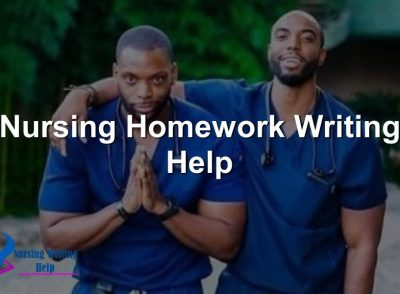 Nursing Homework Writing Help