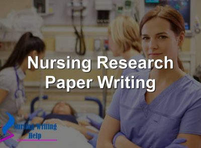 Nursing Research Paper Writing