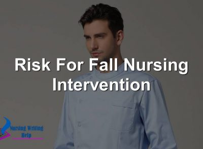 Risk For Fall Nursing Intervention