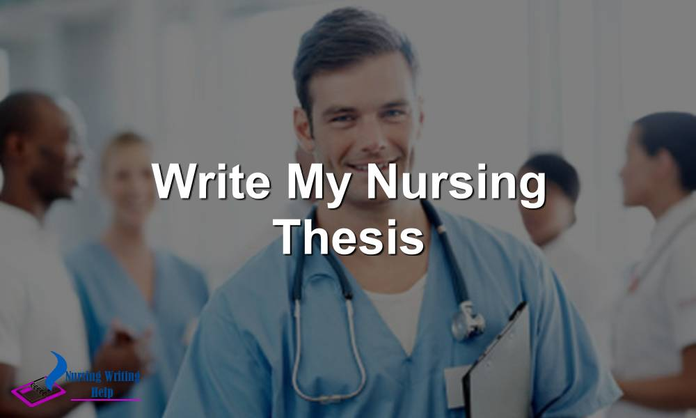 Write My Nursing Thesis