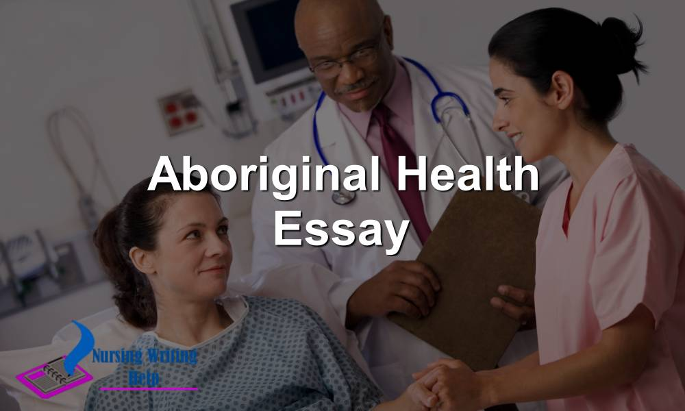 Aboriginal Health Essay