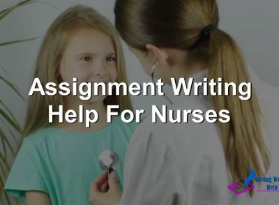 Assignment Writing Help For Nurses