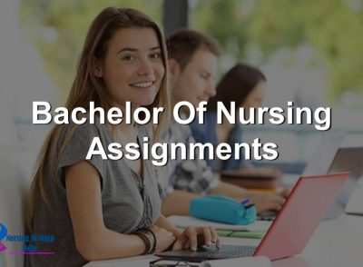 Bachelor Of Nursing Assignments