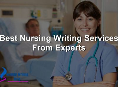 best-nursing-writing-services-from-experts