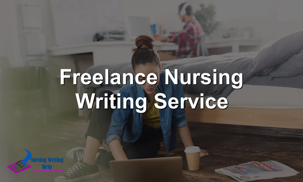 Freelance Nursing Writing Service