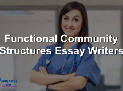 Functional Community Structures Essay Writers
