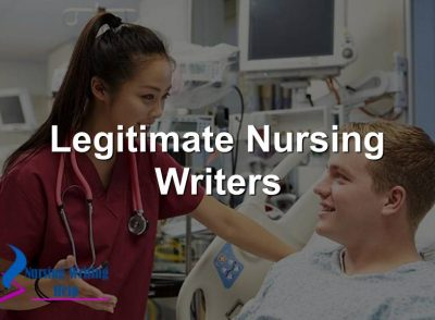 Legitimate Nursing Writers