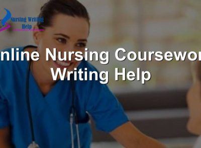 Online Nursing Coursework Writing Help