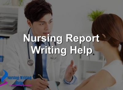 nursing-report-writing-help