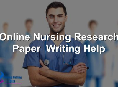 Online Nursing Research Paper Writing Help