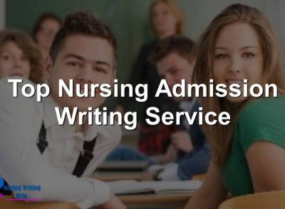 Top Nursing Admission Writing Service