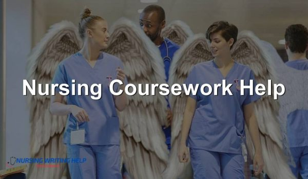 Nursing Coursework Help